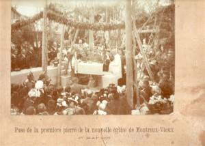 Pose de la première pierre de l'église de Montreux-Vieux