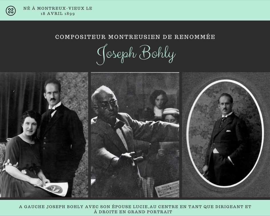 Joseph Bohly musicien compositeur montreusien de renommée