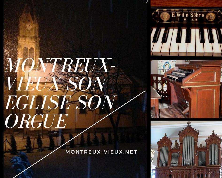 Montreux-Vieux son église son orgue